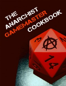 The Anarchist Gamemaster Cookbook
