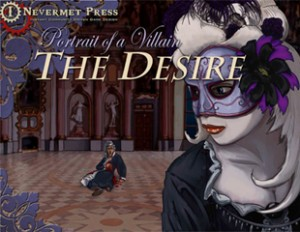Portrait of a Villain: The Desire